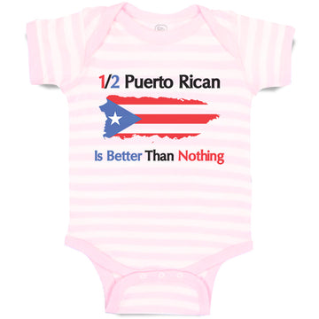 Baby Clothes Puerto Rican Is Better than Nothing Baby Bodysuits Cotton
