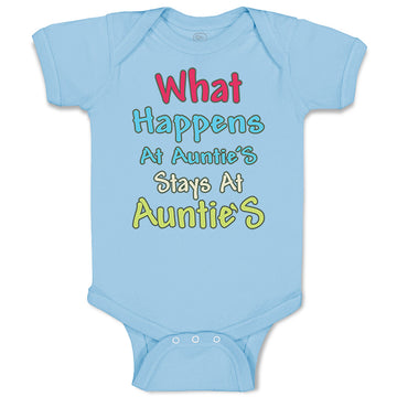 Boy & Girl Baby Bodysuit What Happens at Auntie S Stays Aunt Funny