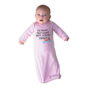 Baby Sleeper Gowns I'M Proof That Daddy Isn'T Always Fishing Father's Day Cotton
