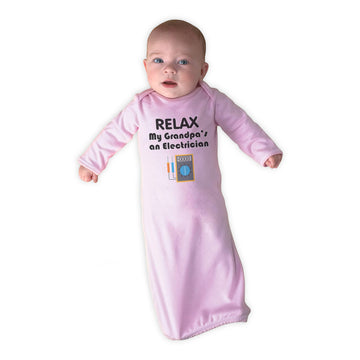 Baby Sleeper Gowns Relax My Grandpa's An Electrician Grandpa Grandfather Cotton