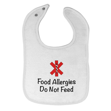 Cotton Toddler & Baby Bibs Food Allergies Do Not Feed Funny Humor