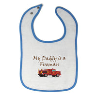 Cloth Bibs for Babies My Daddy Is A Fireman Firefighter Dad Father's Day Cotton
