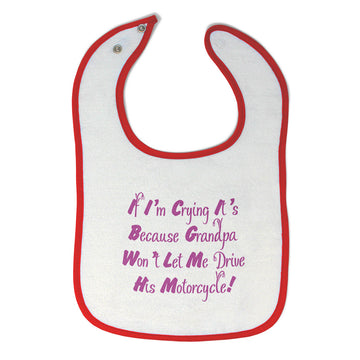 Toddler & Baby Girl Bibs I'M Crying It's Grandpa Drive Motorcycle