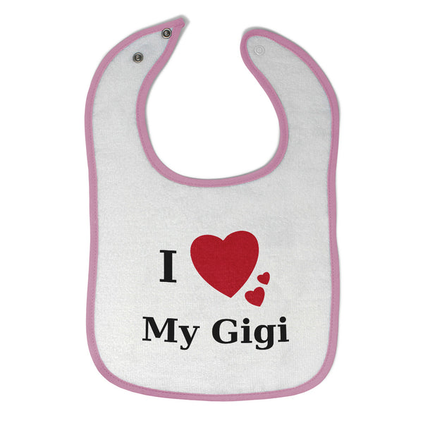 Cotton Toddler & Baby Bibs I Love My Gigi Heart Family Friends Aunt
