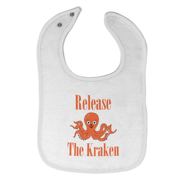 Toddler & Baby Bibs Release The Kraken Funny Humor Items for Girl Boy