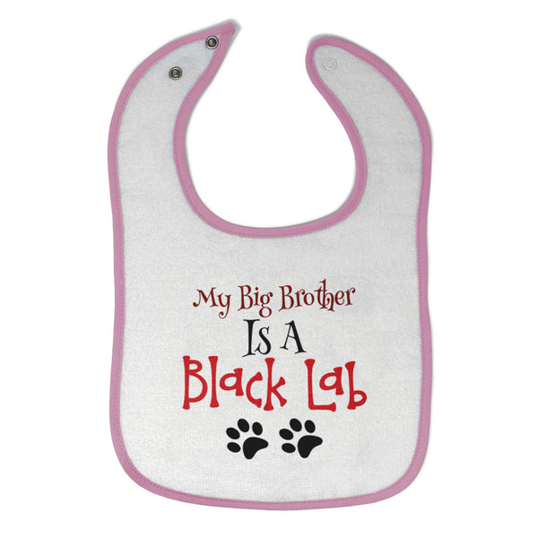 Toddler & Baby Bibs My Big Brother Is A Black Lab Dog Paws Lover Pet