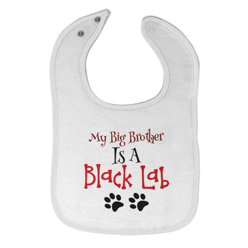 Cloth Bibs for Babies My Big Brother Is A Black Lab Dog Paws Dog Lover Pet
