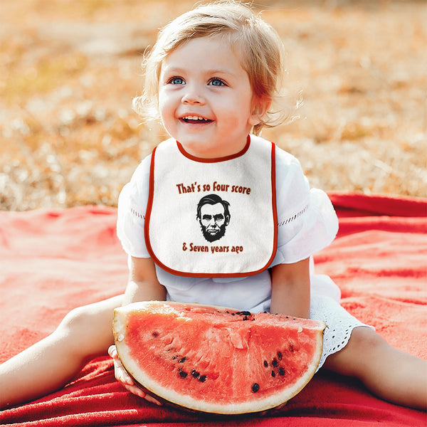 Cotton Toddler & Baby Bibs Abraham Lincoln So 80 7 Years White