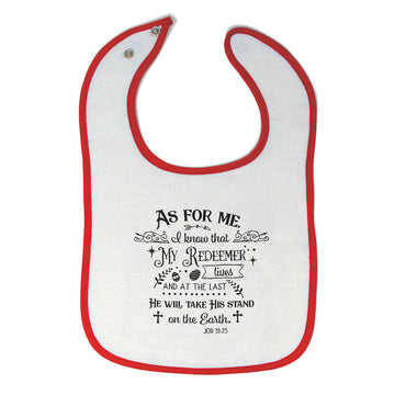 Cloth Bibs for Babies My Redeemer and Last Will Take Stand on The Earth Cotton