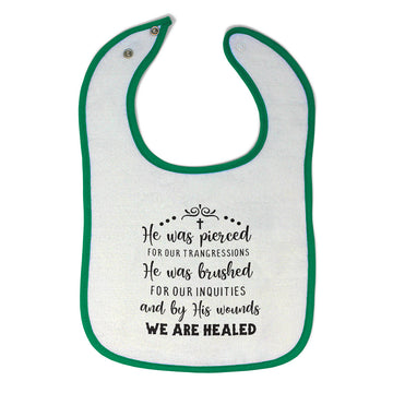 Cloth Bibs for Babies He Brushed Our Inequities & Wounds We Are Healed Cotton