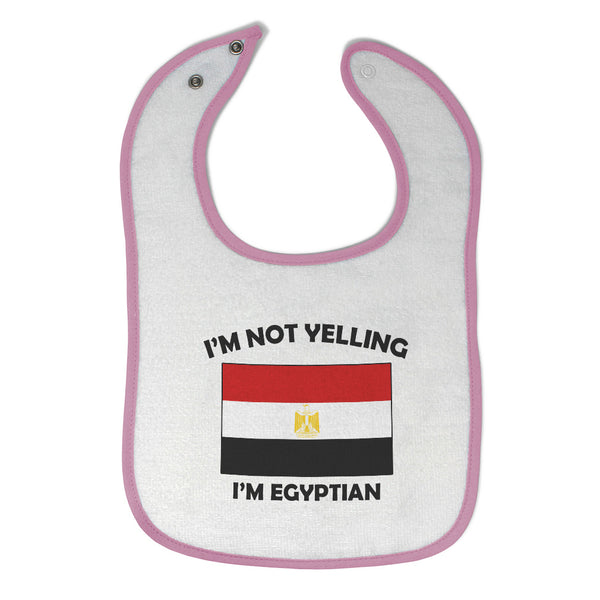 I'M Not Yelling I Am Egyptian Egypt Countries
