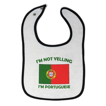 Cloth Bibs for Babies I'M Not Yelling I Am Portuguese Portugal Countries Cotton