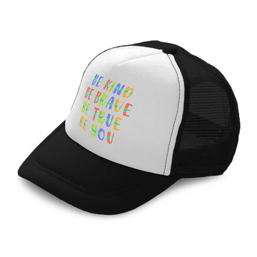 Kids Trucker Hats Be Kind Be Brave Be True Be You Boys Hats & Girls Hats Cotton
