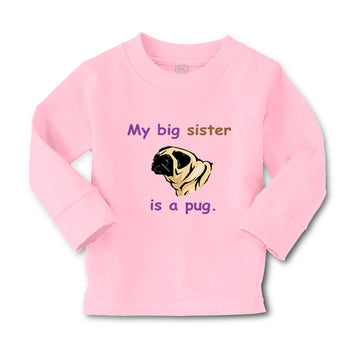 Baby Clothes My Big Sister Is Pug Dog Lover Pet Boy & Girl Clothes Cotton