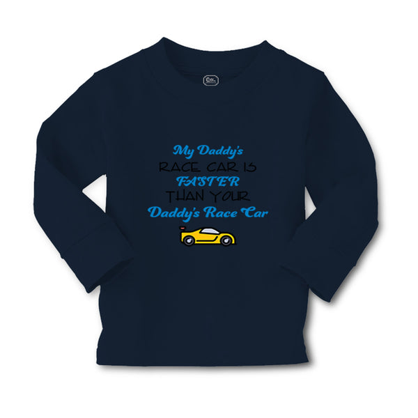 Baby Clothes My Daddy's Race Car Is Faster than Your Daddy's Race Car Cotton - Cute Rascals