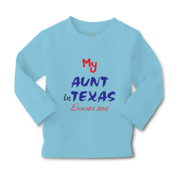 Baby Clothes My Aunt in Texas Loves Me Boy & Girl Clothes Cotton