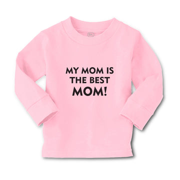 Baby Clothes My Mom Is The Best Mom! Boy & Girl Clothes Cotton