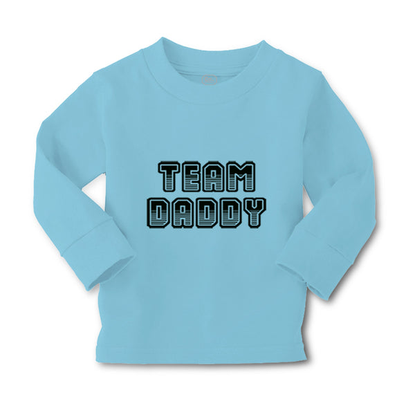 Baby Clothes Team Daddy Dad Father's Day Boy & Girl Clothes Cotton - Cute Rascals