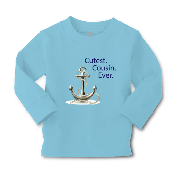 Baby Clothes Cutest Cousin Ever Anchor Family & Friends Cousins Cotton - Cute Rascals