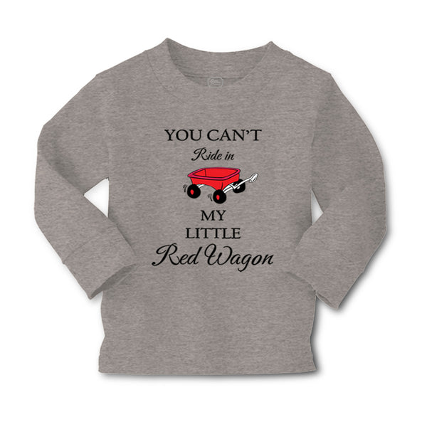 Baby Clothes You Can'T Ride in My Little Red Wagon Funny Humor Cotton - Cute Rascals