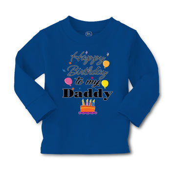 Baby Clothes Happy Birthday to My Daddy Dad Father Style B Boy & Girl Clothes