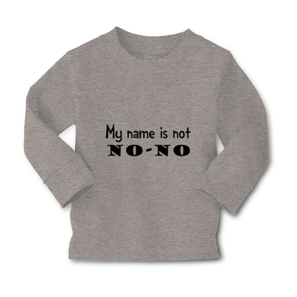 Baby Clothes My Name Is Not No-No Funny Humor Boy & Girl Clothes Cotton - Cute Rascals