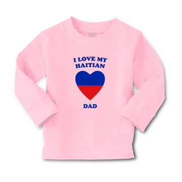 Baby Clothes I Love My Haitian Dad Countries Boy & Girl Clothes Cotton