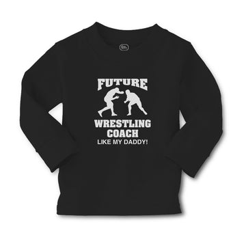 Baby Clothes Future Wrestling Coach like My Daddy! Sports Player Fighting Cotton