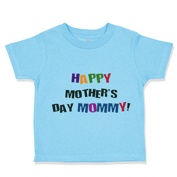 Toddler Clothes Happy Mother's Day Mommy! Toddler Shirt Baby Clothes Cotton