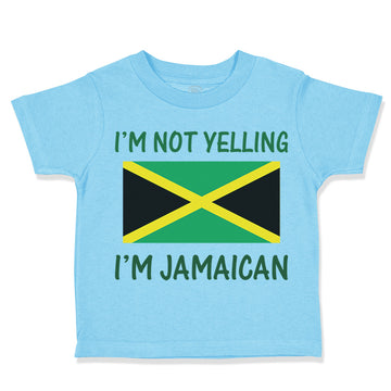 Toddler Clothes I'M Not Yelling I'M Jamaican Toddler Shirt Baby Clothes Cotton