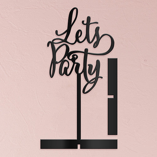 LET'S PARTY ACRYLIC SIGN - BLACK - AyaZay Wedding Shoppe