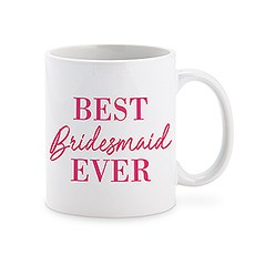 PERSONALIZED COFFEE MUG - BEST BRIDESMAID EVER - AyaZay Wedding Shoppe