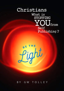 Christians What is STOPPING YOU from Self Publishing ?