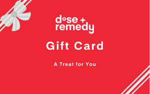 The dose+remedy Gift Card