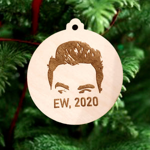 Ew 2020 Christmas Ornament, Schitts Creek Ornament, David Rose 2020 Christmas Ornaments, Ew David Ornament, ew covid ornament