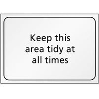 'Keep This Area Tidy At All Times' Hygiene Sign