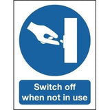 Switch Off When Not In Use Signs