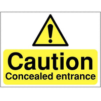 Caution Concealed Entrance Warning Signs