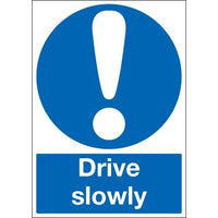 Drive Slowly Warning Signs