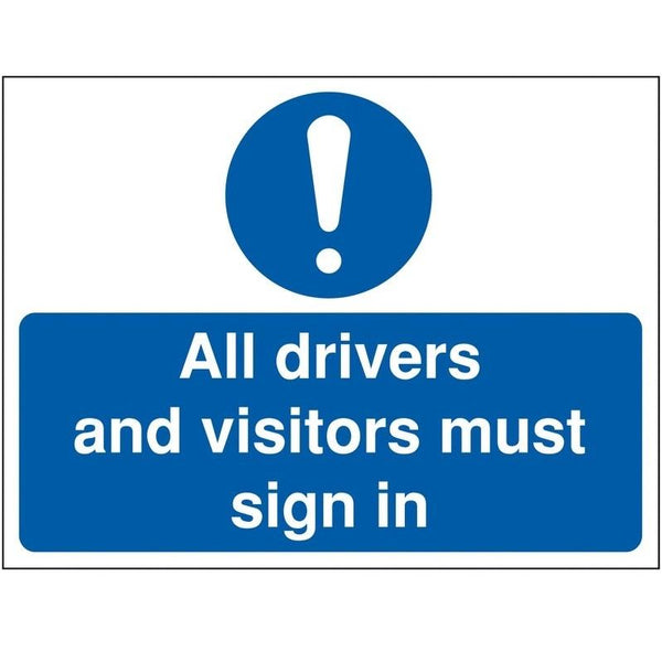 All Drivers And Visitors Must Sign In Signs