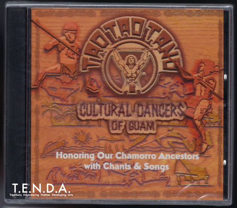 Taotao Tano Cultural Dancers of Guam – Music CD