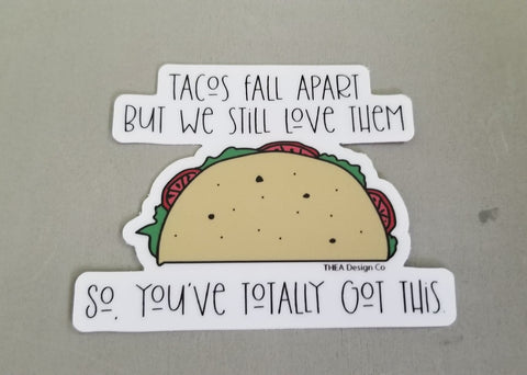 Waterproof Sticker | Tacos You've totally got this