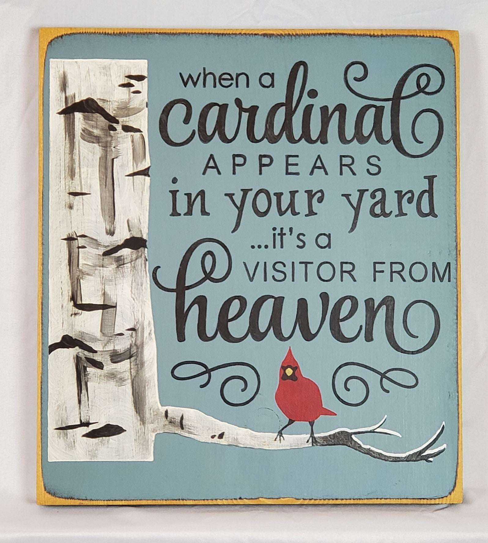 Cardinal Appear In Your Yard Visitor From Heaven Wooden Sign