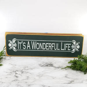 It's A Wonderful Life Wooden Sign
