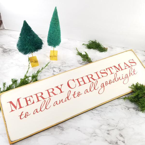 Merry Christmas To You All Wooden Sign
