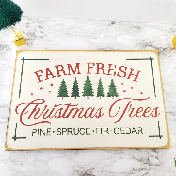 Farm Fresh Christmas Trees Wooden Sign
