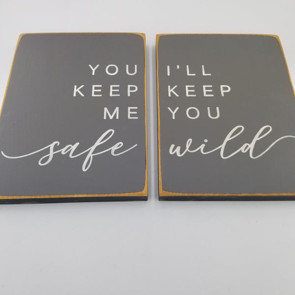 Wild And Safe Wooden Sign Set
