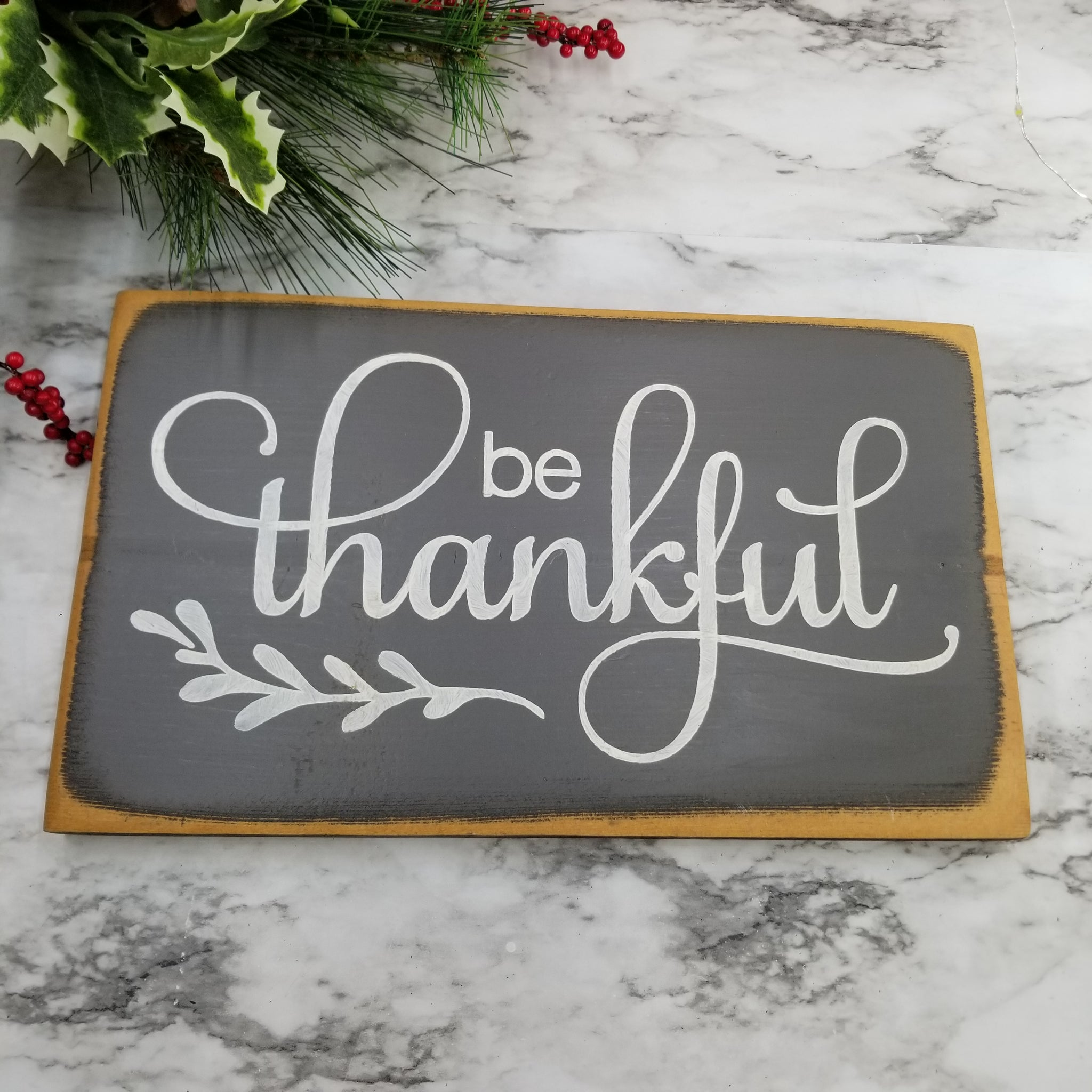 Be Thankful Wooden Sign