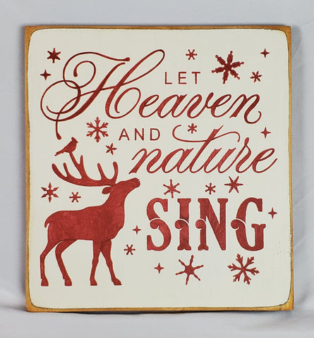 Let Heaven & Nature Sing Wooden Sign