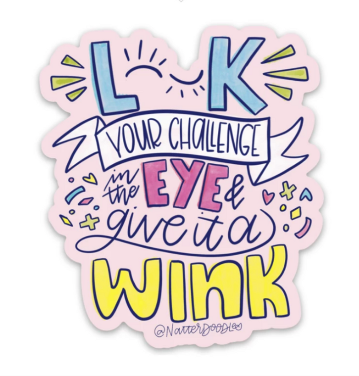 Waterproof Sticker | Give It A Wink